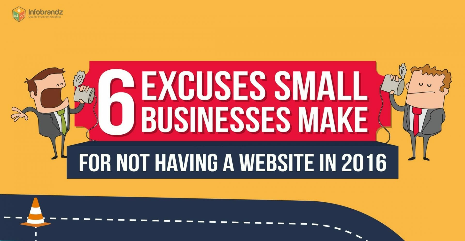 6 Excuses Small Businesses Make For Not Having a Website